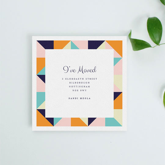 "A modern change of address notification card with a colourful, thick border. The moving home card is square with a playful font reading ""I've Moved"" in the middle"