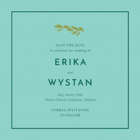 A square save the date with a classic typographical arrangement, a green border, and an olive branch motif at the top.