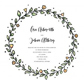 A modern wedding invitation with a hand drawn wreath around it. The typography is a modern handwritten font.